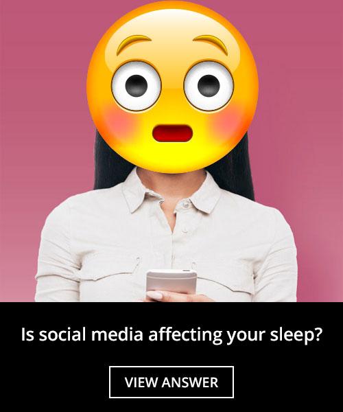 Is social media affecting your sleep?
