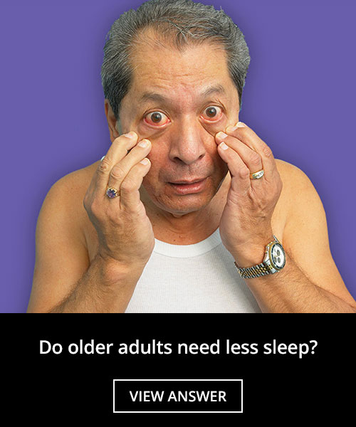 Do older adults need less sleep?
