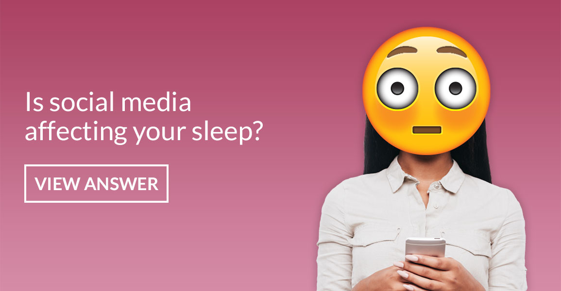 Is social media affecting your sleep?