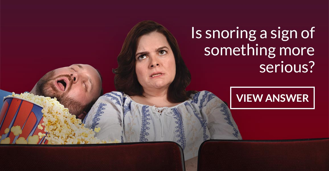 Is snoring a sign of something more serious?